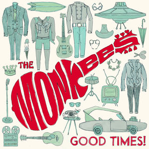 Good Times - Monkees