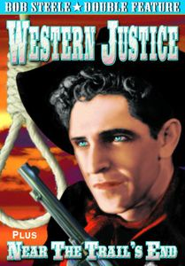 Western Justice /  Near the Trail's End