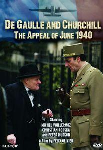 De Gaulle & Churchill: Appeal of June 1940