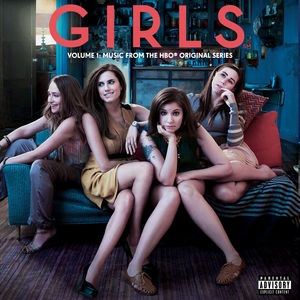 Girls Soundtrack 1: Music from Hbo Original Series [Explicit Content]