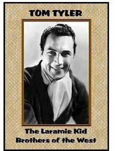 Laramie Kid (1935) /  Brothers of the West (1937)