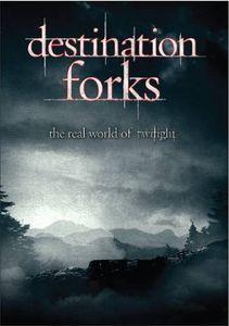 Destination Forks: Real World of Twilight