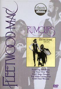 Classic Albums: Rumours