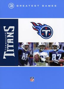 NFL: Tennessee Titans 3 Greatests Games