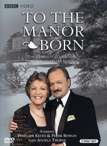 To the Manor Born: Complete Series
