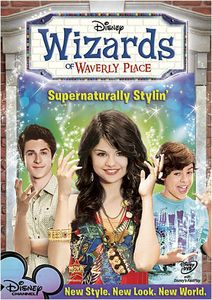Wizards of Waverly 2: Supernaturally Stylin