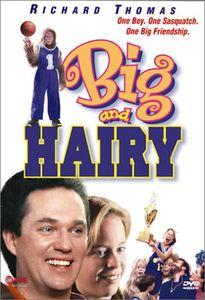 Big & Hairy