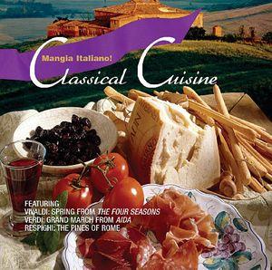 Mangia Italiano: Classical Cusine /  Various