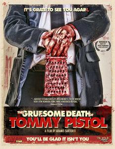 Gruesome Death of Tommy Pistol