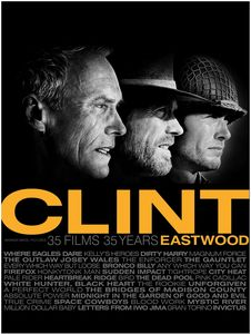 Clint Eastwood: 35 Films 35 Years