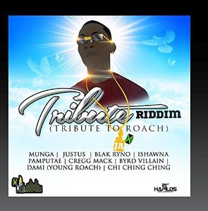 Image of Tribute Riddim (Tribute to Roach)