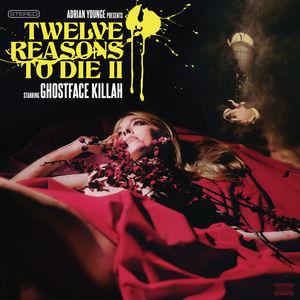Twelve Reasons to Die II - Ghostface Killah