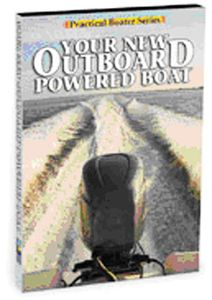 Bennet Marine DVD-Practical Boater: Your New Outboard Power Boat