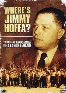 Where's Jimmy Hoffa
