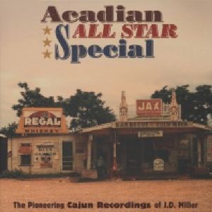 Acadian All Star Special-Pioneering Cajun Recordin [Import]