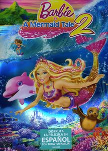 Barbie in a Mermaid Tale 2 (Spanish)