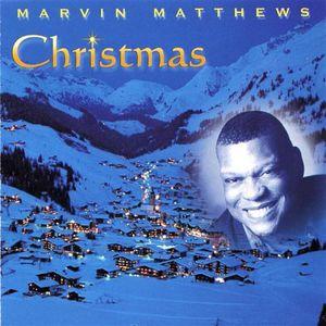 Marvin Matthews ~ Christmas (new)