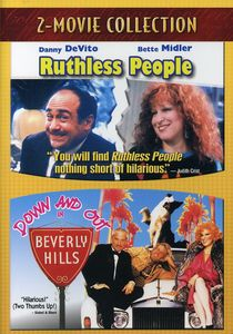 Ruthless People/ Down and Out in Beverly Hills