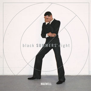 Blacksummers'night - Maxwell