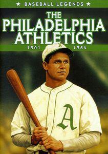Baseball Legends: Philadelphia Athletics 1901-1954