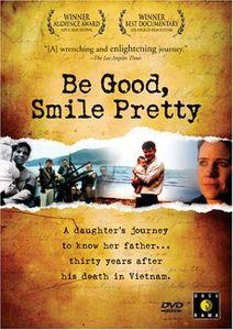 Be Good Smile Pretty