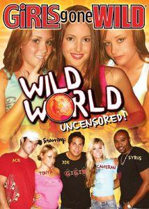 Girls Gone Wild: Wild World