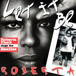 Let It Be Roberta: Roberta Flack Sings the Beatles