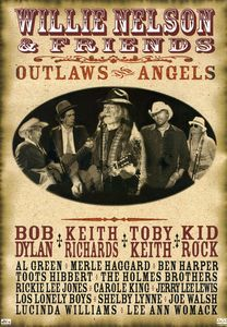 Willie Nelson & Friends Outlaws & Angels