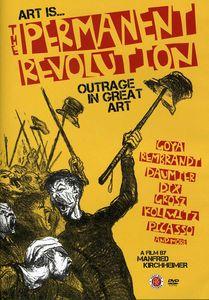 Art Is: The Permanent Revolution
