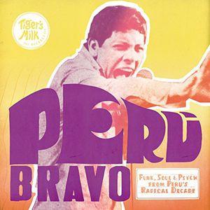 Peru Bravo: Funk Soul & Psych from Peru's / Var -