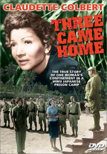 Claudette Colbert: Three Came Home