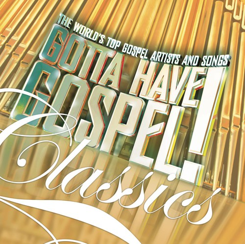 Various Artists Gotta Have Gospel Classics Cd Tanga