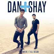 Where It All Began , Dan & Shay