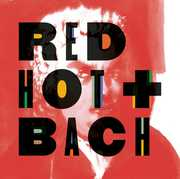 Red Hot & Bach /  Various , Various Artists
