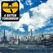 Better Tomorrow , Wu-Tang Clan