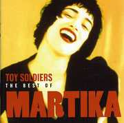 Toy Soldiers: Best of Martika , Martika