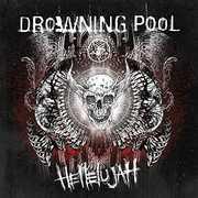 Hellelujah , Drowning Pool