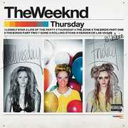 Thursday , The Weeknd