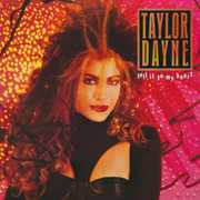 Tell It to My Heart: Deluxe Edition [Import] , Taylor Dayne