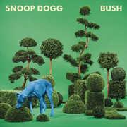 Bush , Snoop Dogg