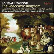 Randall Thompson: The Peaceable Kingdom; Mass; Allaluia , James Burton
