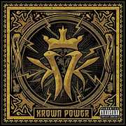 Krown Power , Kottonmouth Kings