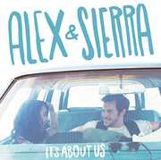 It's About Us , Alex & Sierra