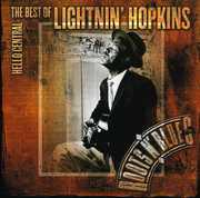 Hello Central: The Best of , Lightnin Hopkins