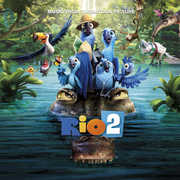 Rio 2: Music from the Motion Picture /  O.S.T. , Rio 2: Music from the Motion Picture / O.S.T.