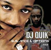 Balance & Options , DJ Quik