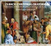 Bach: Christmas Oratorio , John Eliot Gardiner