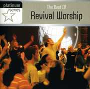 Best of Revival Worship: Platinum Series /  Various , Best of Revival Worship: Platinum Series / Various