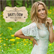 Feels Like Home , Sheryl Crow