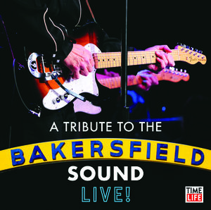 Image of Bakersfield Tribute: The Tribute To The Bakersfield Sound (Various Ar)